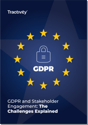GDPR & Stakeholder Engagement: The challenges explained