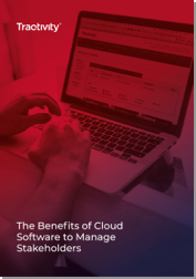 The Benefits of Cloud Software to Manage Stakeholders